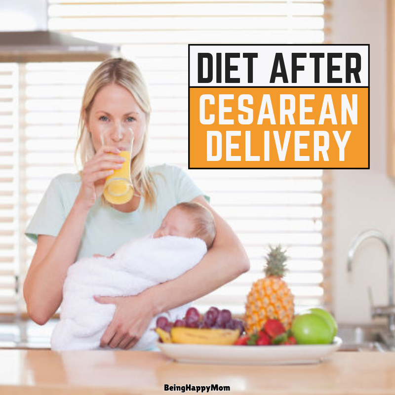 Indian Diet Plan & Chart After Cesarean Delivery ( C Section)